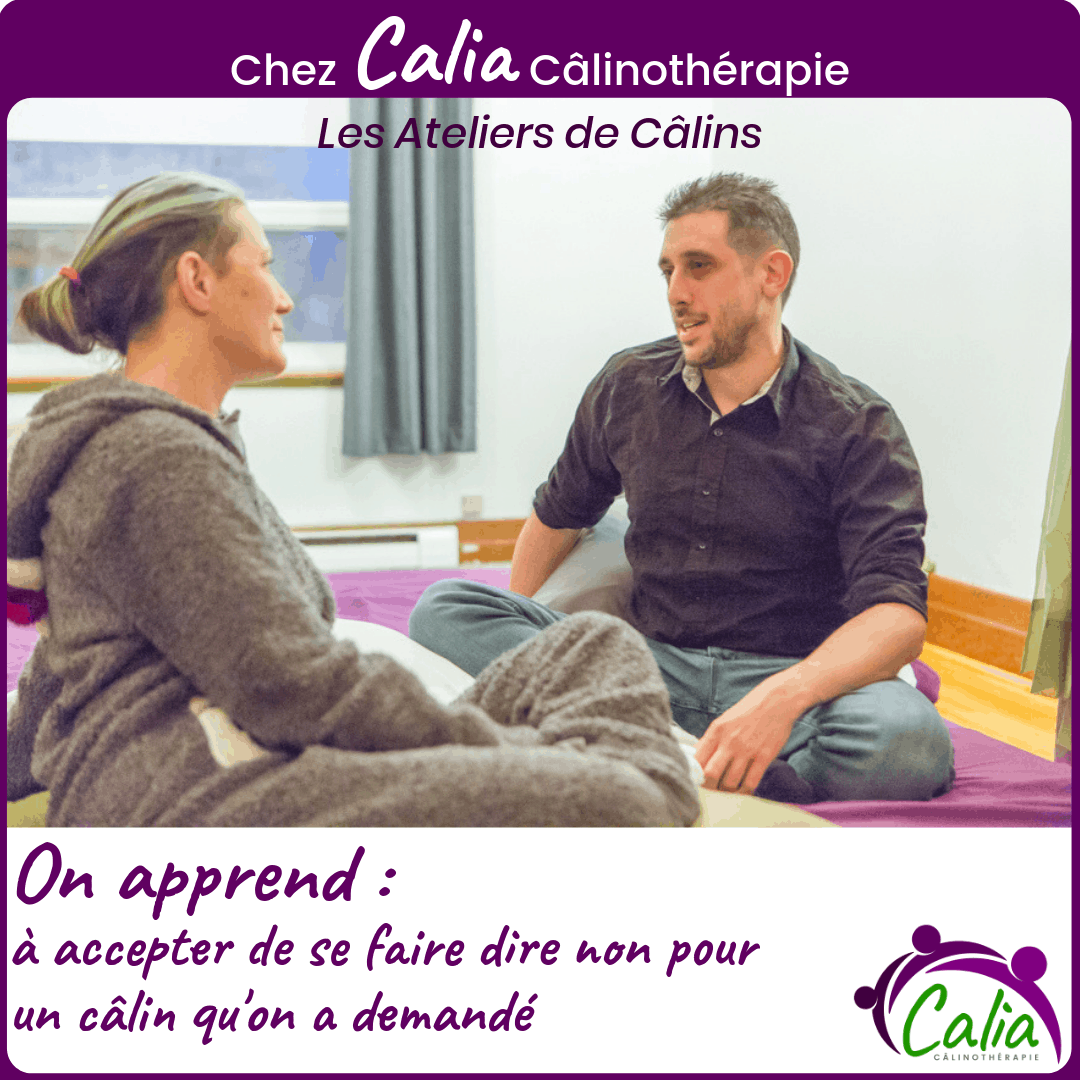 Chez Calia Calinotherapie. On apprend à se faire dire NON.
