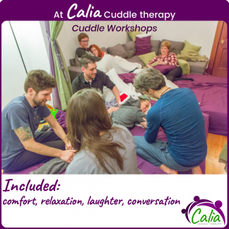At Calia Cuddle therapy. Included: Comfort, relaxation, laughter, conversation.