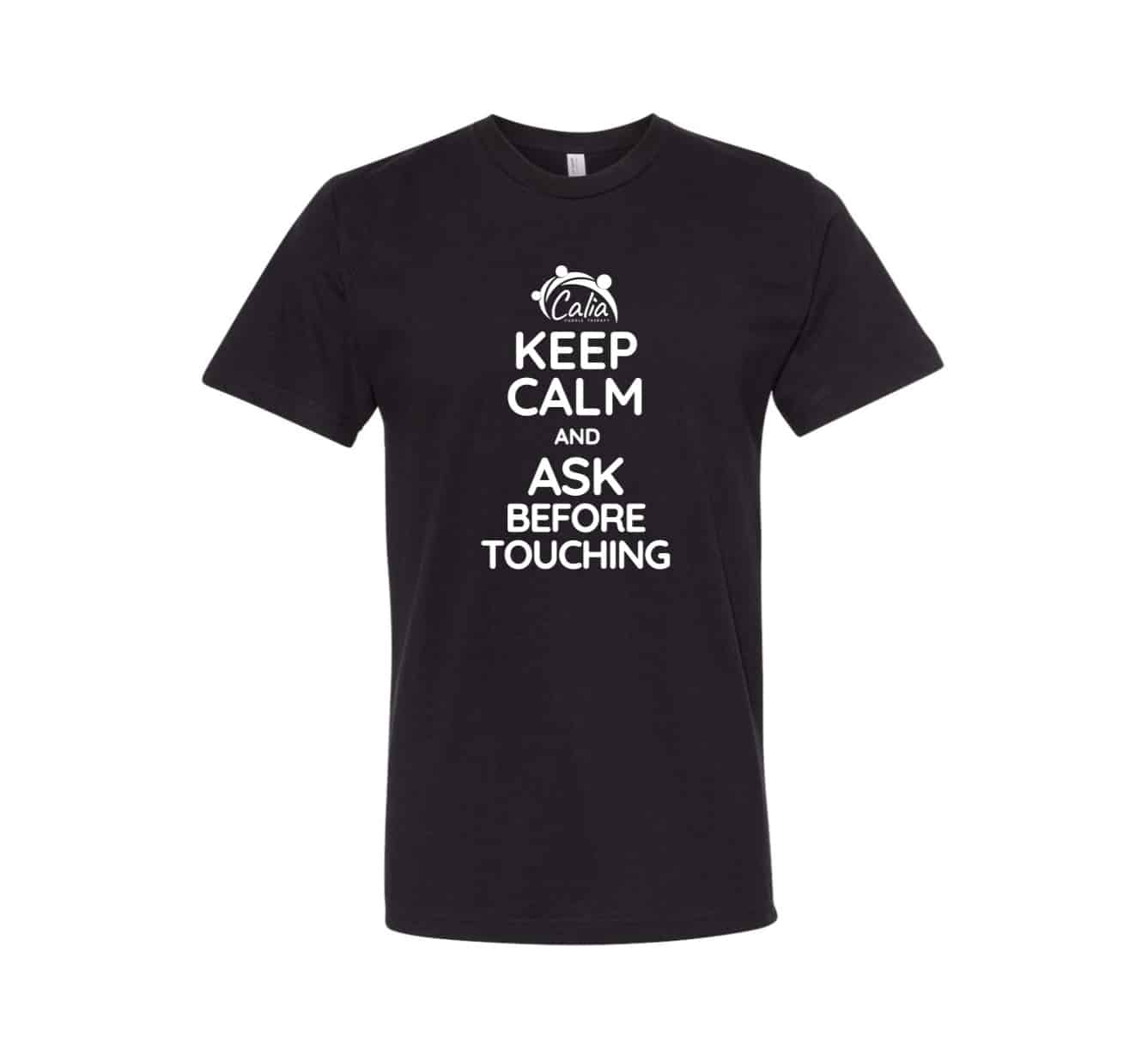 T-Shirt KEEP CALM AND ASK BEFORE TOUCHING